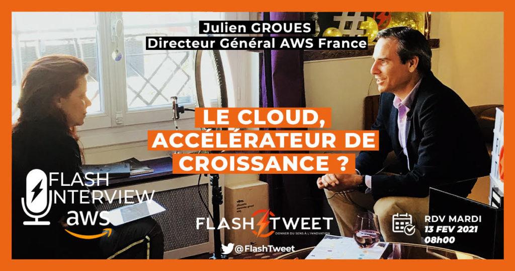 Visuel annonce de la FlashInterview de Julien Groues AWS France sur Twitter-Backstage