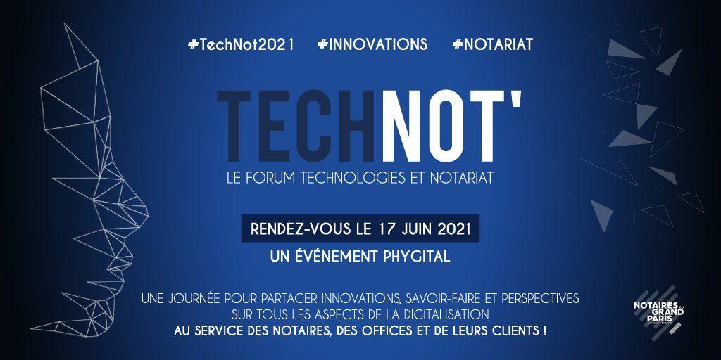 #notariat TechNot2021, le forum technologique et notariat